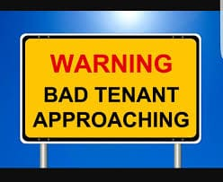 Bad tenant approaching